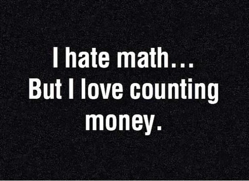 i-hate-math-but-i-love-counting-money-proverb-american